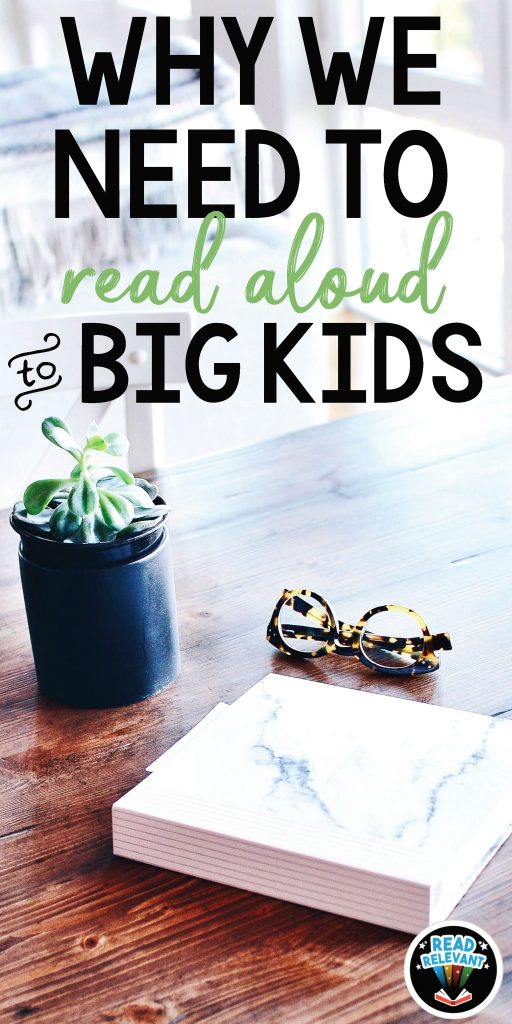 Why We Need to Read Aloud to Big Kids