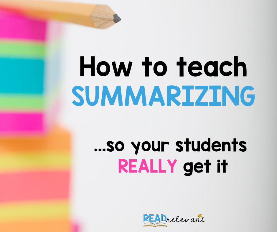 How to teach summarizing
