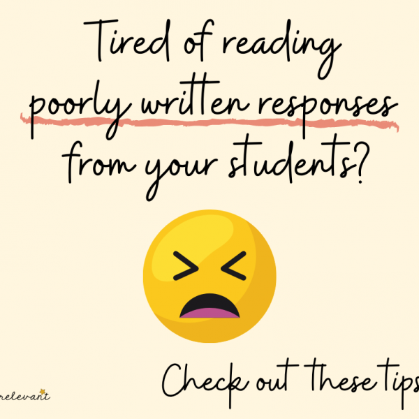 Improve Student Writing: Tired of Reading Poorly Written Responses?
