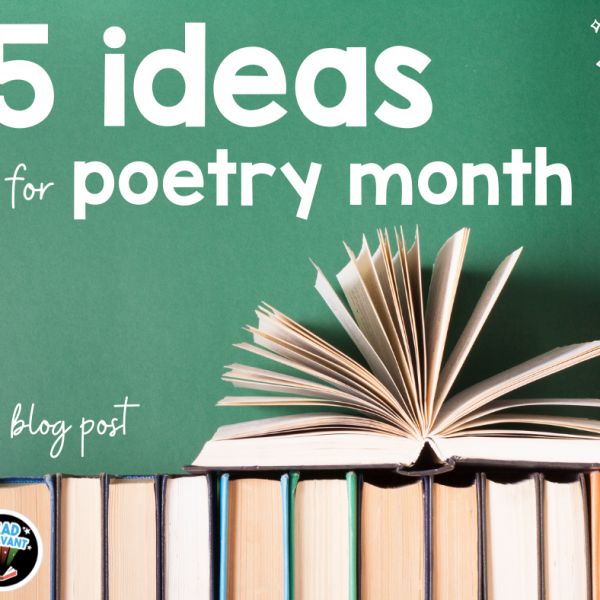 Five Ideas for Poetry Month